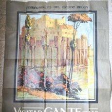 Carteles de Turismo: VISITAD GANTE Y FLANDES. FERROCARRILES DEL ESTADO BELGA. R.DE CRAMER. J.GOFIN BRUXELLES VELL I BELL. Lote 207285748
