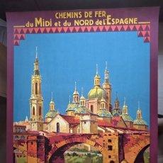 Carteles de Turismo: CHAMPSEIX. CHEMINS DE FER. ESPAGNE. SARAGOSSE. ZARAGOZA. SOMPORT. LITOGRÁFICO. Lote 207399570
