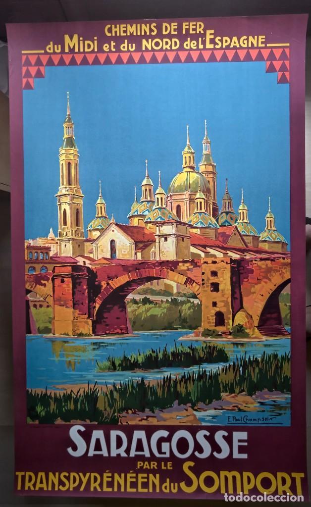 Carteles de Turismo: Champseix. Chemins de fer. Espagne. Saragosse. Zaragoza. Somport. Litográfico - Foto 3 - 207399570