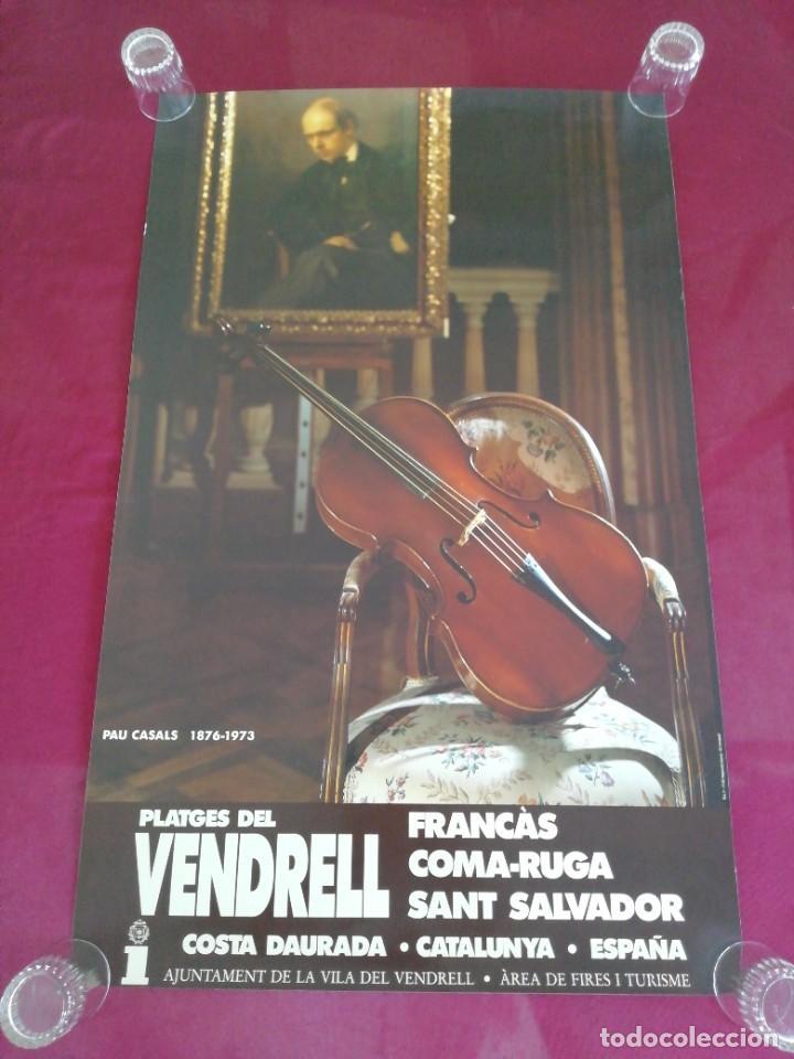 CARTEL EL VENDRELL. PAU CASALS. 1876 - 1973 (Coleccionismo - Carteles Gran Formato - Carteles Turismo)