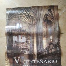 Carteles de Turismo: POSTER CARTEL V CENTENARIO DE LA CATEDRAL NUEVA DE PLASENCIA 1998. Lote 222223233
