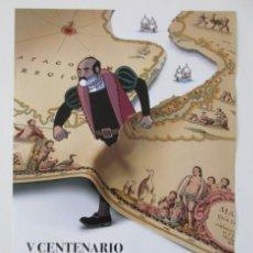 Carteles de Turismo: CARTEL CONMEMORATIVO DEL V CENTENARIO DE LA PRIMERA VUELTA AL MUNDO, PACO ROCA. Lote 235834570
