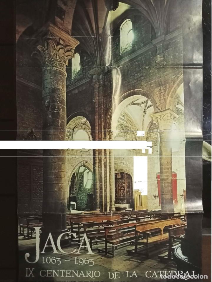 1063-1963 IX CENTENARIO DE LA CATEDRAL DE JACA 670 X 420 MM. APROX. MINISTERIO INFORMACIÓN Y TURISMO (Coleccionismo - Carteles Gran Formato - Carteles Turismo)