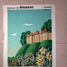 Carteles de Turismo: BERNARD VILLEMOT. AFFICHES-GOUACHES. CHATEAU DE BOUSSAC. LITOGRÁFICO. Lote 251708750