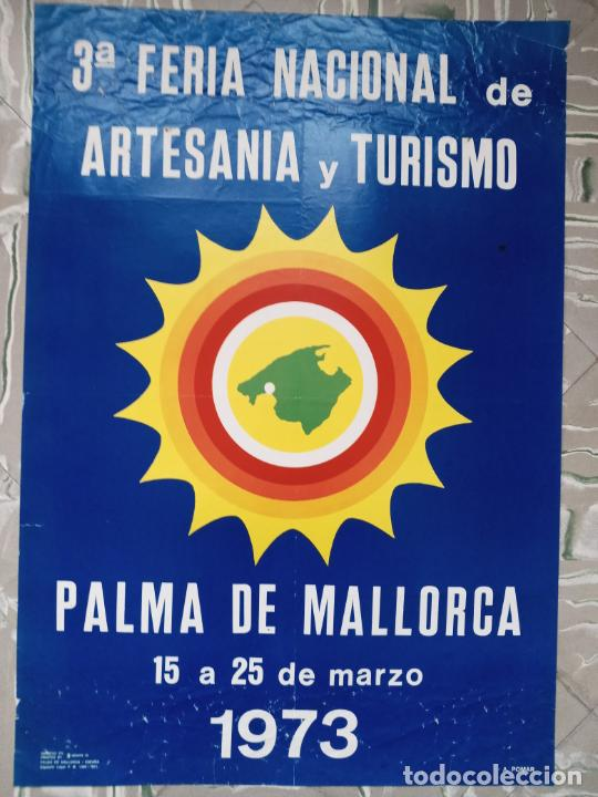 3RA FERIA NACIONAL DE ARTESANIA Y TURISMO - PALMA 1973 (Coleccionismo - Carteles Gran Formato - Carteles Turismo)
