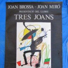 Carteles de Turismo: CARTEL POSTER PRESENTACIÓ DEL LLIBRE TRES JOANS. JOAN BROSSA, JOAN MIRÓ. GALERIA JOAN PRATS, 1978.. Lote 264049285