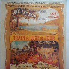 Carteles de Turismo: CARTEL AÑOS 1900 DE LA COMPAÑIA DES CHEMINS DE FER DE PARIS A LYON & LA MEDITERRANEE. TREN LUJO. Lote 286595608