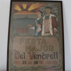 Carteles de Turismo: CARTEL FESTA MAJOR CON LOS GIGANTES DE EL VENDRELL 1986.. Lote 292030898
