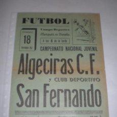 Carteles: CARTEL DE FUTBOL, CAMPENATO NACIONAL JUVENIL ALGECIRAS-SAN FERNANDO 1.962. Lote 18290593