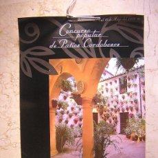 Carteles: 7 CARTELES DE LOS PATIOS DE CORDOBA DEL AÑO 1.997 AL 2.003. Lote 26758303