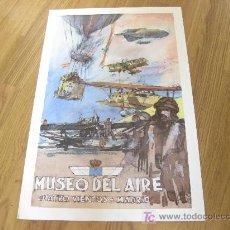 Carteles: CARTEL DEL MUSEO DEL AIRE DE CUATRO VIENTOS - MILITAR MADRID 1989. Lote 26445210
