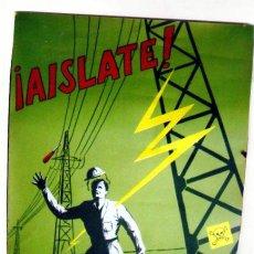 Carteles: CARTEL DE MEDIDAS 60 X 43 CM. 1962. GRAFICAS SUMMA. RIESGOS LABORARLES. AISLATE. ELECTRICIDAD.. Lote 18053562
