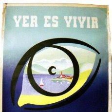 Carteles: CARTEL. COMISION DE SEGURIDAD DE LA INDUSTRIA SIDERURGICA. 1961. VER ES VIVIR, PROTEGE TUS OJOS.. Lote 22549664