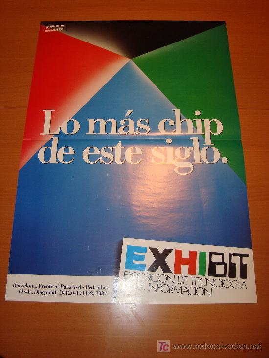 CARTEL EXHIBIT, LO MÁS CHIP DE ESTE SIGLO, AÑO 1987, 68 X 48 CM (Coleccionismo - Carteles Gran Formato - Carteles Varios)