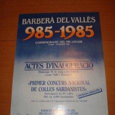 Carteles: CARTEL BARBERÀ DEL VALLÈS 985 - 1985 ACTES D'INAUGURACIÓ, 42 X 30 CM. Lote 21718992