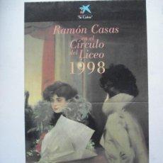 Carteles: RAMON CASAS EN EL CIRCULO DEL LICEO. Lote 26747450