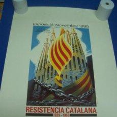 Carteles: CARTEL EXPOSICIÓN RESISTENCIA CATALANA - CARLES FONSERE 1985 - 44.5 X 63 CM. Lote 23486782