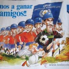 Carteles: ORGANIZACION NO VIOLENTOS UNIDOS. SELECCIÓN ESPAÑOLA DE FUTBOL. 1989.. ENVIO CERTIFICADO GRATIS¡¡¡. Lote 26310725