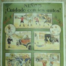 Carteles: CARTEL NIÑOS ¡CUIDADO CON LOS AUTOS!. Lote 32285779