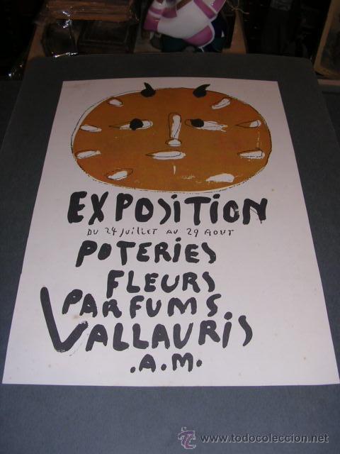 PABLO PICASSO, EXPOSITION DU 24 JUILLET AU 29 AOUT POTERIES FLEURS PARFUMS VALLAURIS.A.M. (Coleccionismo - Carteles Gran Formato - Carteles Varios)