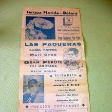 Carteles: CARTEL DE ESPECTACULOS, TERRAZA FLORIDA, BETERA, 1968, LAS PAQUERAS, GRAN PEPOTE, VALENCIA 43 X 21CM. Lote 245884325