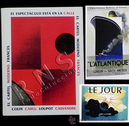 EL CARTEL MODERNO FRANCÉS - LIBRO DE CARTELES ARTE DISEÑO GRÁFICO MUY ILUSTRADO CARTELISMO D FRANCIA (Coleccionismo - Carteles Gran Formato - Carteles Varios)