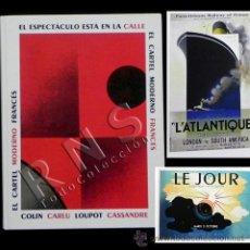 Carteles: EL CARTEL MODERNO FRANCÉS - LIBRO DE CARTELES ARTE DISEÑO GRÁFICO MUY ILUSTRADO CARTELISMO D FRANCIA. Lote 29360836