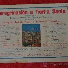 Carteles: CARTEL DE PEREGRINACION A TIERRA SANTA, ANTIGUO. . Lote 30068006