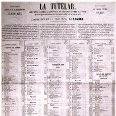 Carteles: AÑO 1861.- CARTEL DE - LA TUTELAR - CIA. GRAL. ESPAÑOLA DE SEGUROS SOBRE VIDA, PROVINCIA DE ZAMORA.. Lote 30603521
