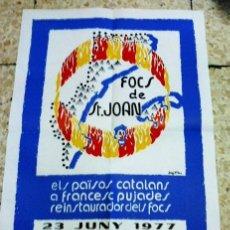 Carteles: CARTEL - FOCS DE SANT JOAN - HOMENATGE FRANCES PUJADES - 34CM.X 49CM.- ANDORRA/ REUS - AÑO 1977. Lote 31583710