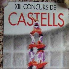 Affiches: CARTEL, POSTER DEL XIII CONCURS DE CASTELLS - OCTUBRE 1990 - TARRAGONA. Lote 31831522