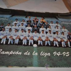 Carteles: POSTER REAL MADRID CAMPEON DE LIGA 94-95. Lote 32022930
