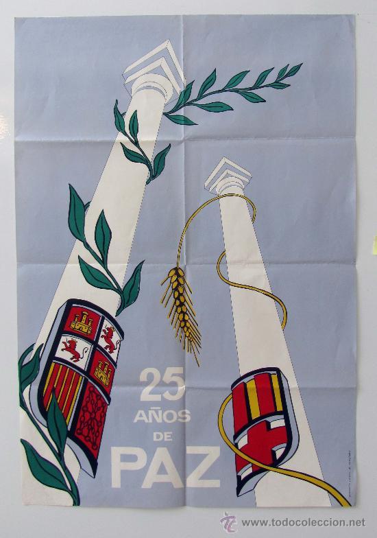 CARTEL FRANQUISTA, LOS 25 AÑOS DE PAZ. AÑO 1964 (Coleccionismo - Carteles Gran Formato - Carteles Varios)