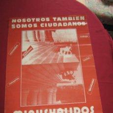 Carteles: CARTEL POLITICO DE LOS AÑOS 70 - MINUSVALIDOS UNIDOS - MEDIDAS APROX 65X45. Lote 33359945