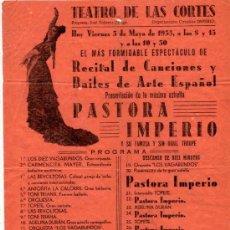 Carteles: CARTEL TEATRO DE LAS CORTES. PROGRAMA DEL 3 DE MAYO 1935. PASTORA IMPERIO.. Lote 33625464