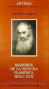 CARTEL MAESTROS DE LA PINTURA FLAMENCA SIGLO XVII. 1978. 34X61. BARCELONA. (Coleccionismo - Carteles Gran Formato - Carteles Varios)