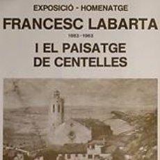 Carteles: FRANCESC LABARTA. CENTELLES. 1978. 23 X 43 CM.. Lote 34408013