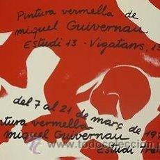 Carteles: CARTEL MIQUEL GUIVERNAU. PINTURA VERMELLA. 1978. CATALUNYA. BARCELONA. 65X50. Lote 54409464