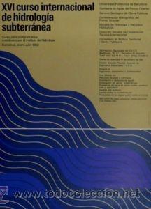 CARTEL XVI CURSO INTER. HIDROLOGÍA....1982.HUGUET.43X62 (Coleccionismo - Carteles Gran Formato - Carteles Varios)