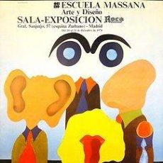 Carteles: CARTEL ESCUELA MASSANA ARTE Y DISEÑO. 1974. PEDRO ARIÑO. 49X62. ESPAÑA. MADRID. Lote 34873215