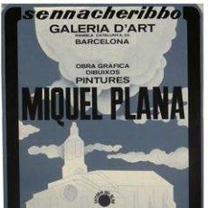 Carteles: CARTEL MIQUEL PLANA 1979. ENTORN BLAU. 48X64. CATALUNYA. BARCELONA. ARTE. Lote 34874286