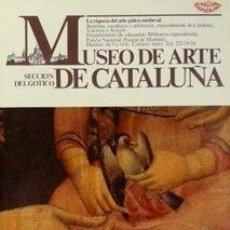 Carteles: CARTEL MUSEO DE ARTE DE CATALUÑA SECCION GOTICO.1983. Lote 34999302