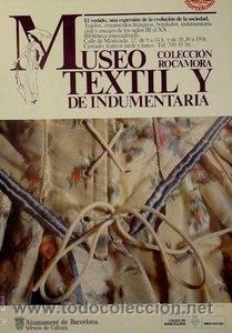 CARTEL MUSEO TEXTIL Y DE INDUMENTARIA - ROCAMORA.1983 (Coleccionismo - Carteles Gran Formato - Carteles Varios)