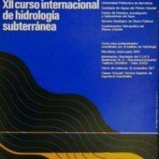 Carteles: CARTEL XII CURSO INTER. HIDROLOGÍA...1977.HUGUET. 43X62. Lote 34999402