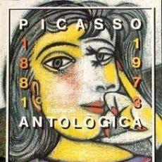 Carteles: CARTEL PICASSO ANTOLÓGICA 1881-1973.SATUÉ, ENRIC.1982. Lote 42283530