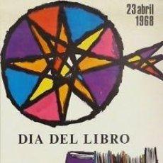Carteles: CARTEL DIA DEL LIBRO. 1968. 34 X 51CM. OFFSET. B+ . Lote 35053962