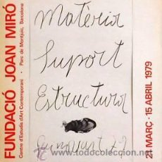 Carteles: CARTEL MATERIA SUPORT ESTRUCTURA.1979.GUINOVART. 45X60. Lote 35053985