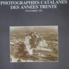 Carteles: PHOTOGRAPHIES CATALANES DES ANNÉES TRENTE. 1982 . 50X69 CM.. Lote 35105466