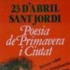 Carteles: CARTEL 23 D'ABRIL SANT JORDI.C.1978.RUESTES.33 X 89CM.. Lote 35844276