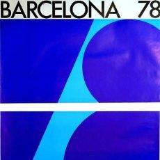 Carteles: CARTEL BARCELONA 78.RICART / ABELLA. 1973.68 X 101CM.. Lote 35859128
